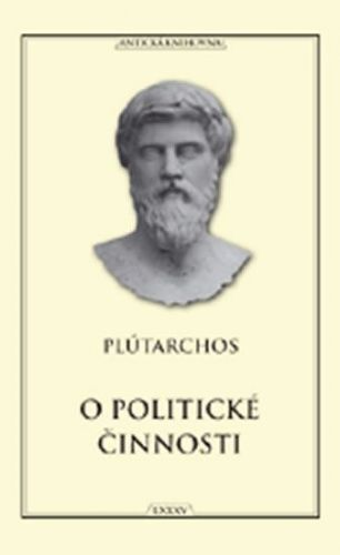 Lucius Mestrius Plutarchos: O politické činnosti cena od 172 Kč