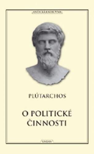 Plútarchos: O politické činnosti cena od 175 Kč