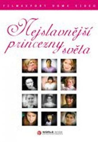 Nejslavnější princezny světa - DVD digipack cena od 69 Kč