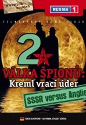 Válka špiónů: Kreml vrací úder 2. - SSSR versus Anglie - DVD digipack cena od 73 Kč
