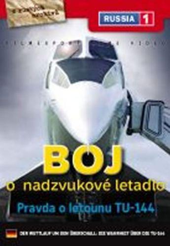 Boj o nadzvukové letadlo: TU 144 - DVD digipack cena od 73 Kč