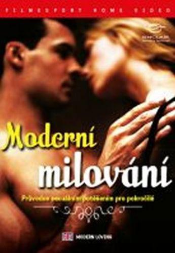 Moderní milování - Průvodce sexuálním potěšením pro pokročilé - DVD digipack cena od 73 Kč