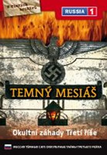 Temný mesiáš: Okultní záhady Třetí říše - DVD digipack cena od 36 Kč