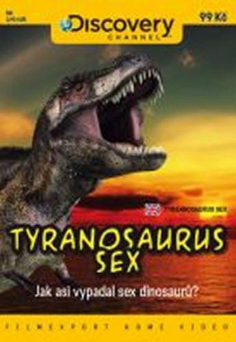 Tyranosaurus sex - DVD digipack cena od 77 Kč