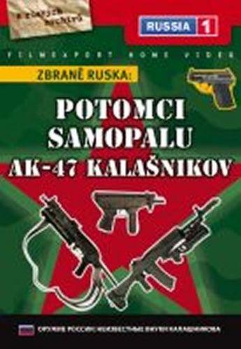 Zbraně Ruska: Potomci samopalu AK-47 Kalašnikov - DVD digipack cena od 89 Kč