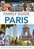 (Dorling Kindersley): Paris, Family Guide (EW) 2014 cena od 359 Kč