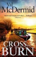 Mcdermid Val: Cross and Burn cena od 240 Kč