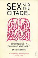 El Feki, Shereen: Sex and the Citadel cena od 268 Kč
