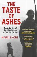 Marci Shore: Taste Of Ashes cena od 312 Kč