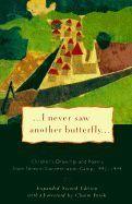 Volavková, Hana (ed): I Never Saw Another Butterfly: Children's Drawings & Poems from Terezin Concentration Camp cena od 413 Kč