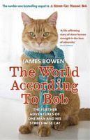 Bowen James: The World According to Bob cena od 253 Kč