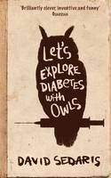 Sedaris David: Lets Explore Diabetes With Owl cena od 294 Kč