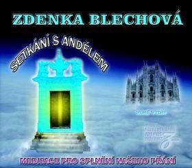 Blechová Zdenka: CD Setkání s andělem cena od 253 Kč