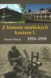 Tomáš Makaj: Z historie strašických kasáren I. cena od 184 Kč