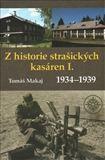 Tomáš Makaj: Z historie strašických kasáren cena od 194 Kč