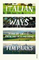 Parks Tim: Italian Ways cena od 269 Kč