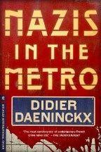 Daeninckx Didier: Nazis In the Metro cena od 321 Kč