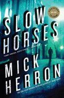 Herron Mick: Slow Horses cena od 215 Kč