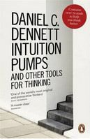 Dennett Daniel: Intuition Pumps and Other Tool cena od 347 Kč