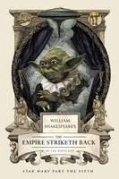 Doescher Ian: William Shakespeare's Star Wars cena od 290 Kč