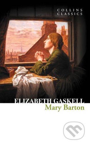 Elizabeth Gaskell: Mary Barton cena od 101 Kč