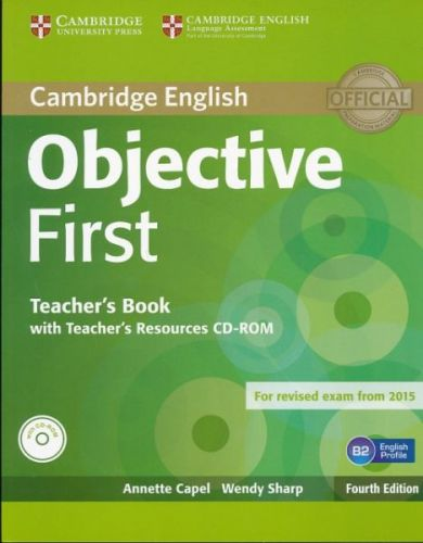 Annette Capel + Wendy Sharp: Objective First Teachers Book with CD-ROM cena od 624 Kč
