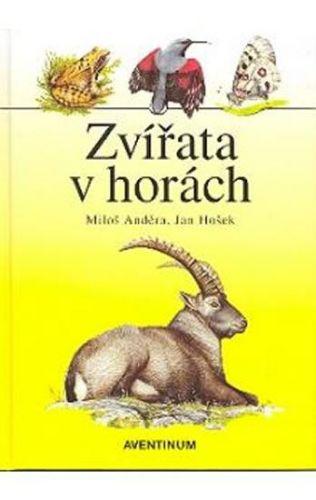 Miloš Anděra: Zvířata v horách cena od 179 Kč