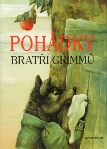 bratři Grimmové: Pohádky bratří Grimmů cena od 173 Kč