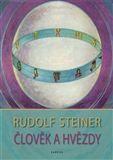 Rudolf Steiner: Člověk a hvězdy cena od 219 Kč