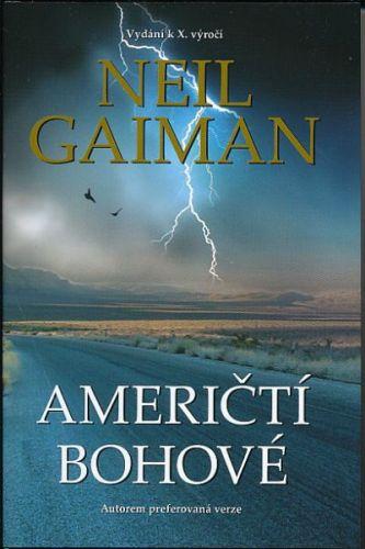 Neil Gaiman: Američtí bohové cena od 262 Kč