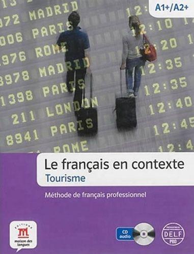 Tourisme - Français profes. + CD cena od 365 Kč