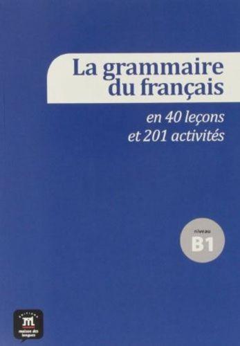 La grammaire fran. 40 leçons – B1 cena od 444 Kč