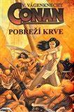 Václav Vágenknecht: Conan - Pobřeží krve cena od 113 Kč