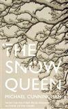 Michael Cunningham: The Snow Queen cena od 249 Kč