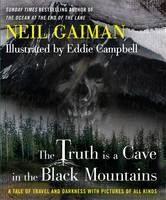 Gaiman Neil: The Truth Is a Cave cena od 359 Kč
