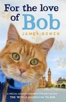 Bowen James: For the Love Of Bob cena od 214 Kč