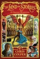 Colfer Chris: The Land of Stories: Grimm Warning cena od 399 Kč