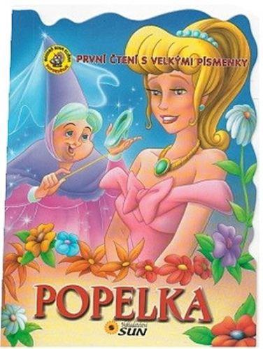 Popelka - První čtení s velkými písmenky cena od 15 Kč