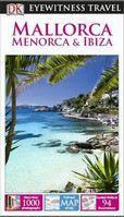 (Dorling Kindersley): Mallorca, Menorca & Ibiza 2014 cena od 410 Kč