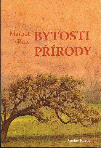 Margot Ruis: Bytosti přírody cena od 165 Kč