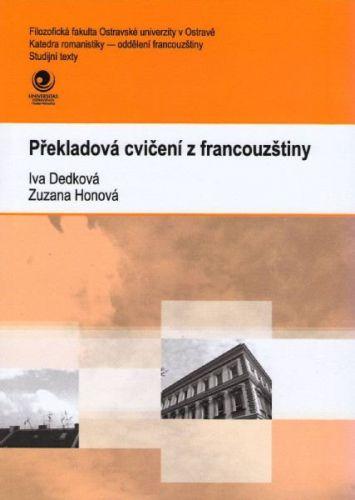 Iva Dedková, Zuzana Honová: Překladová cvičení z francouzštiny cena od 120 Kč