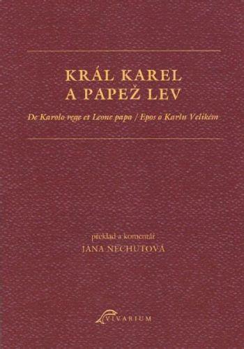 Jana Nechutová: Král Karel a papež Lev cena od 95 Kč