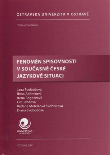 Fenomén spisovnosti v současné české jazykové situaci cena od 285 Kč
