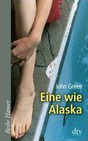 John Green: Eine wie Alaska cena od 269 Kč