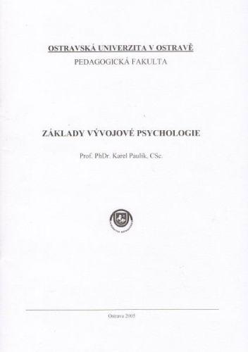 Karel Paulík: Základy vývojové psychologie cena od 128 Kč