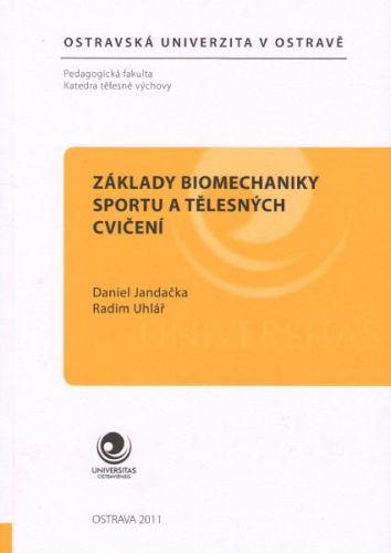 Václav Tvarůžka: Základy biomechaniky sportu a tělesných cvičení cena od 0 Kč
