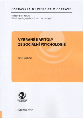Pavel Škobrtal: Vybrané kapitoly ze sociální psychologie cena od 96 Kč
