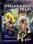 Martina Blažena Boháčová: Výklad karet v praxi cena od 139 Kč