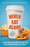 Ferrazzi: Never Eat Alone cena od 326 Kč