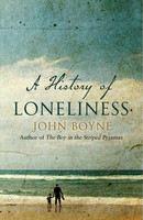 Boyne John: History of Loneliness cena od 357 Kč
